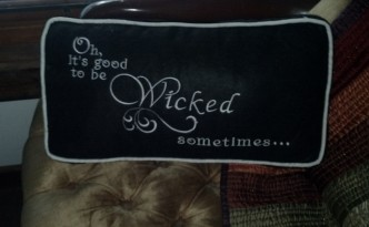 Great gift: Wicked Pillow!
